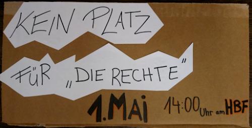 Plakat: «Kein Platz für ‹Die Rechte› 1. Mai 14:00 Uhr am Hbf