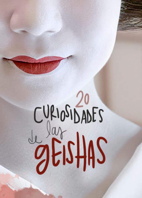 curiosidades sobre las geishas