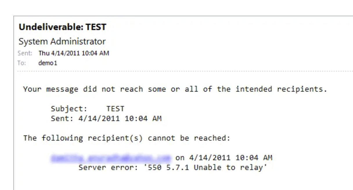 Undeliverable: TEST System Administrator Your message did not reach some or all of the intended recipients. Server error: '550 5.7.1 Unable to relay'