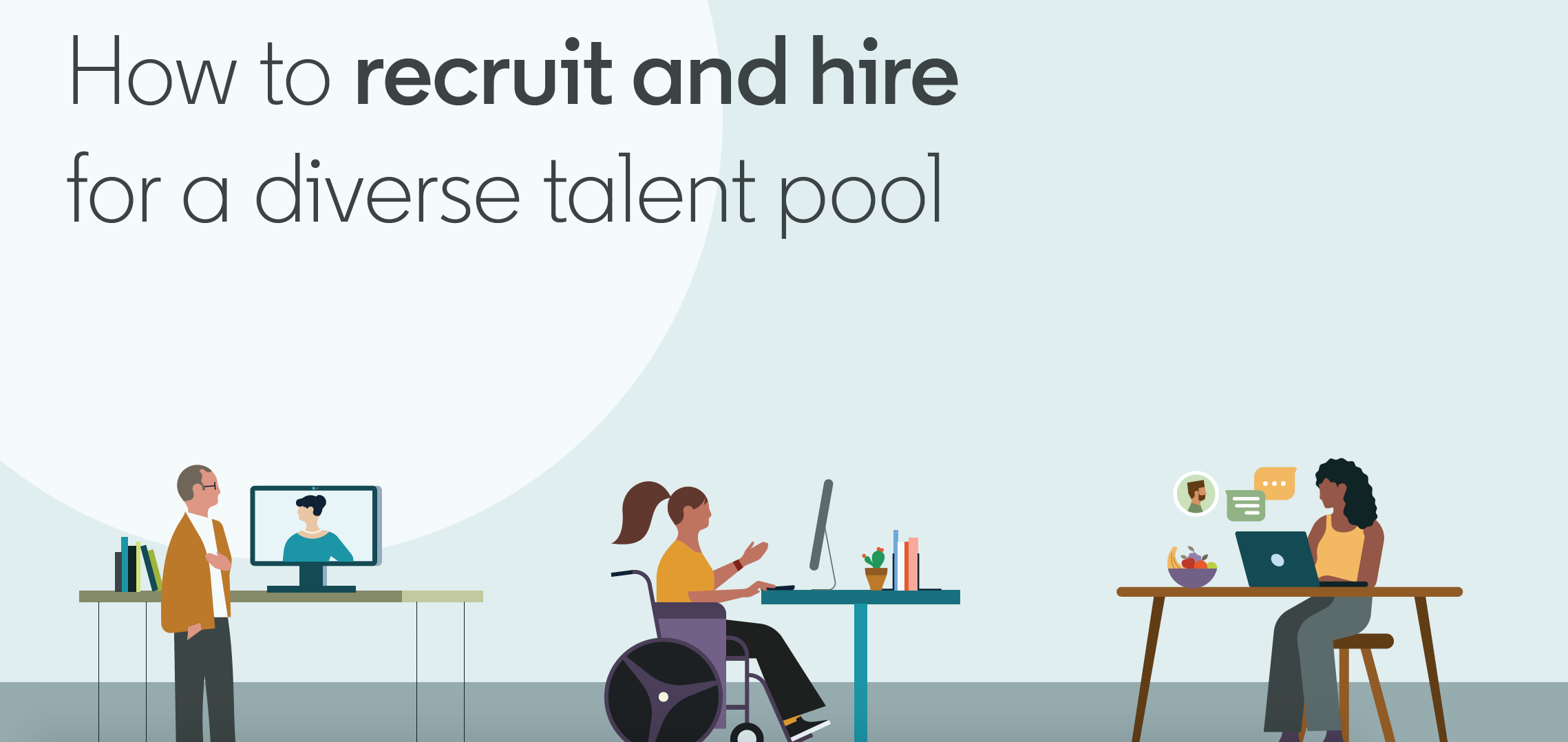 How to Recruit and Hire for Diverse Talent Pool