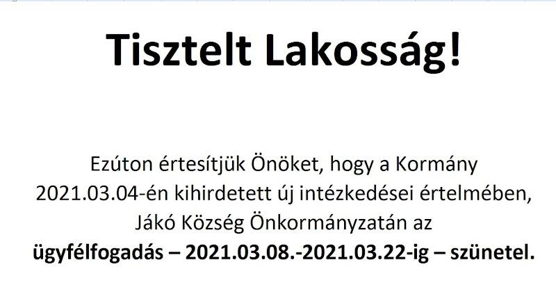 Jákó Község Önkormányzatán az ügyfélfogadás - 2021.03.08. - 2021.03.22-ig szünetel