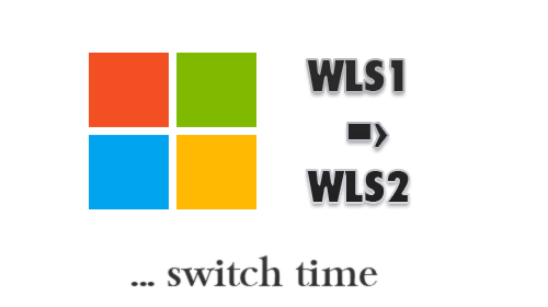 WSL1 to WLS2