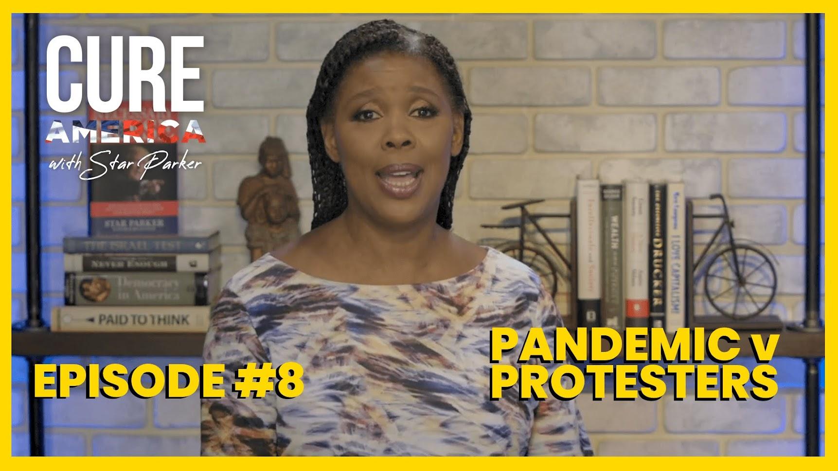 Pandemic v Protesters