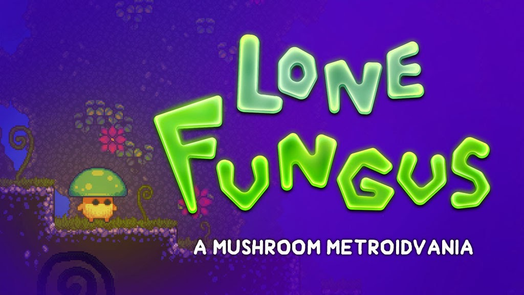 You Should Back the Lone Fungus Kickstarter, Trust Us!