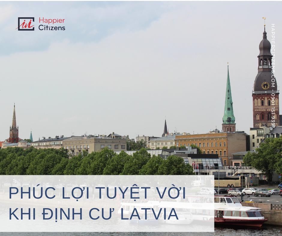 Định-cư-Latvia-có-là-quyết-định-đúng-đắn