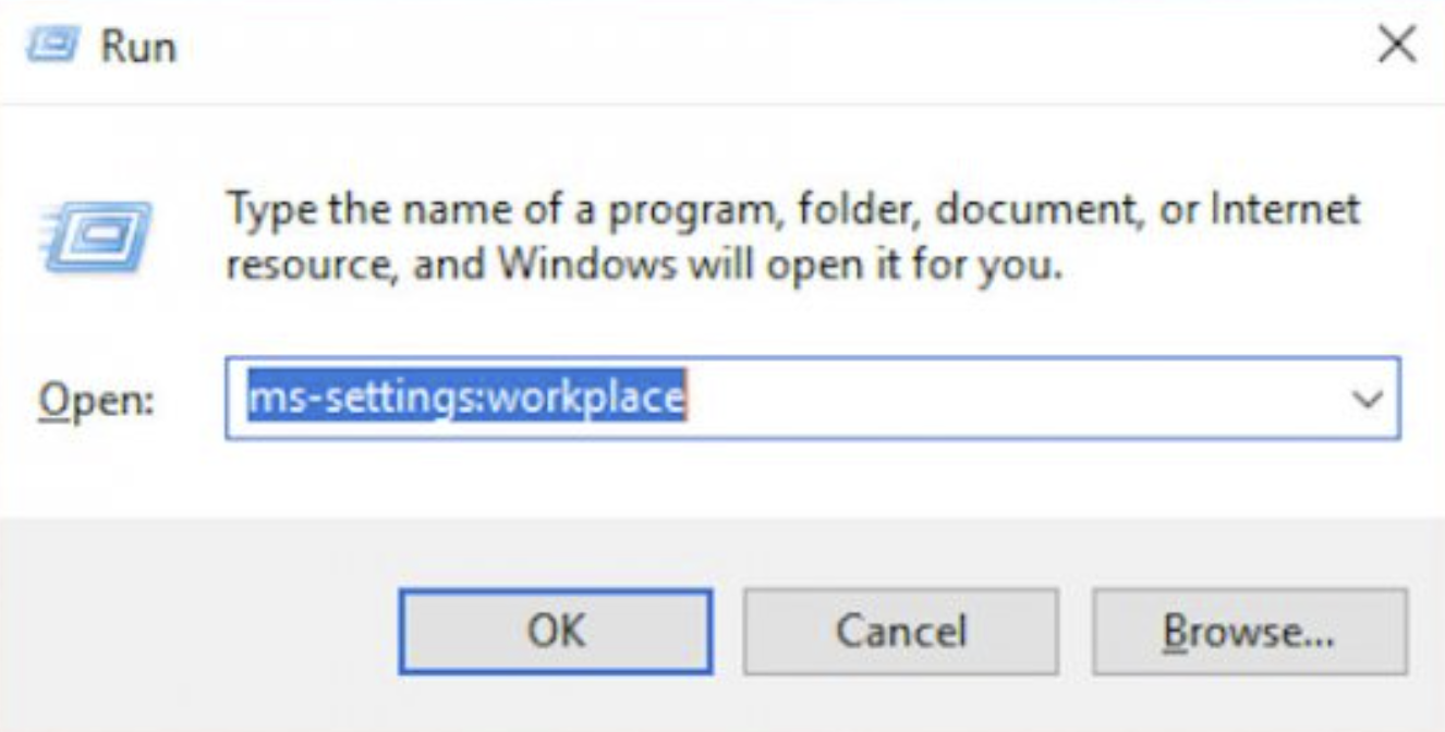 Type ms-settings:workplace in the Run box and click OK.