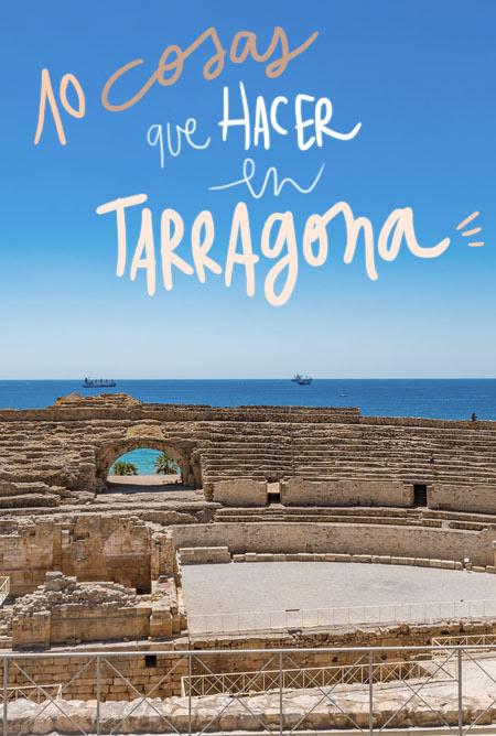que ver y hacer en Tarragona