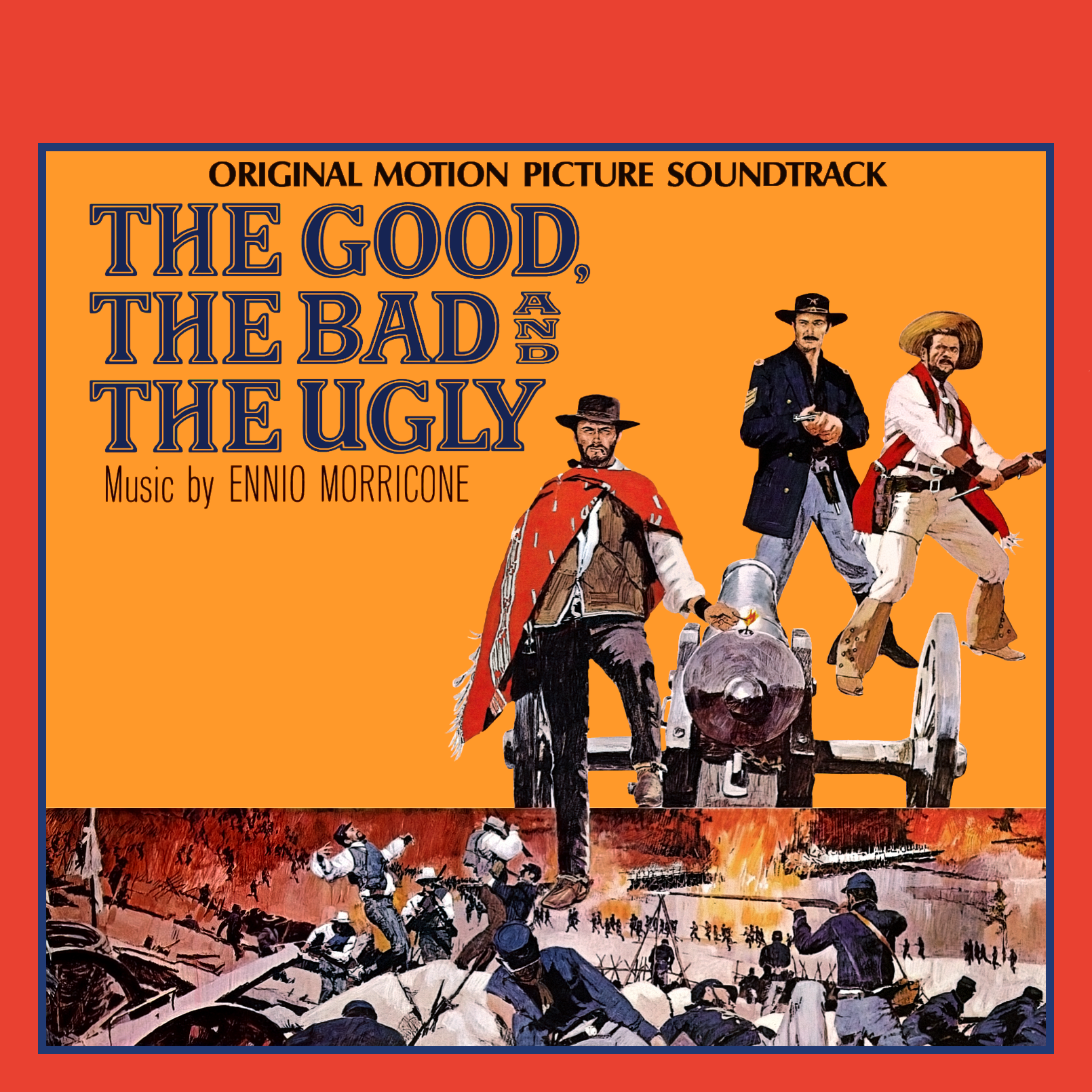 Album Artist: Ennio Morricone / Album Title: The Good, the Bad and the Ugly (Original Motion Picture Soundtrack)