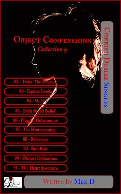 Cherish Desire Singles: Object Confessions Collection 9, Max D, erotica, Amazon Kindle
