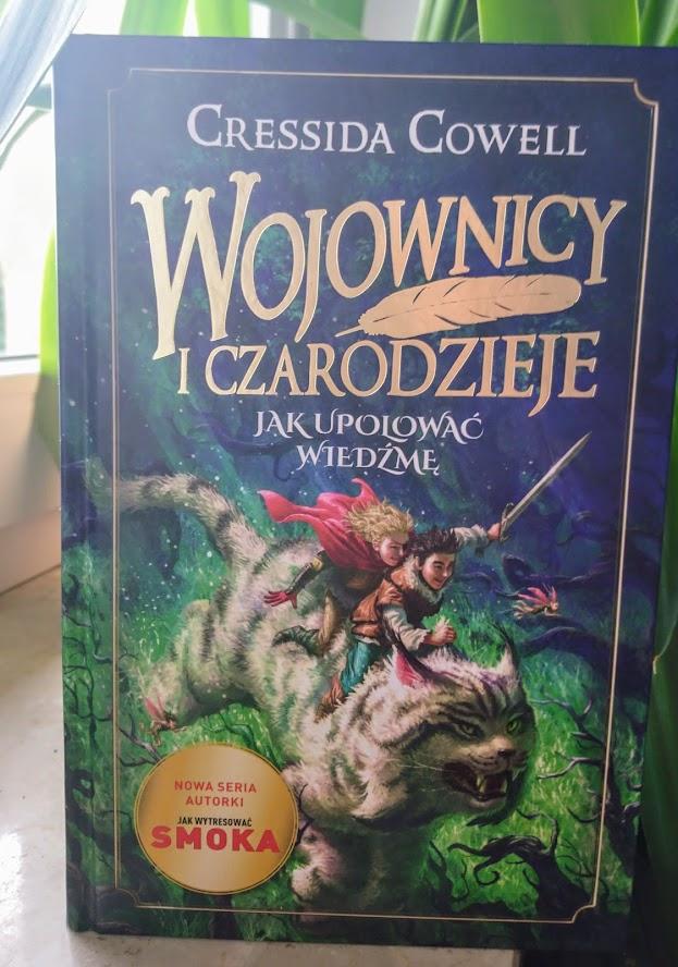 Cressida Cowell, Wojownicy i czarodzieje, Jak upolować wiedźmę?
