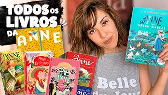 Série Anne: Todos os livros e todas as edições
