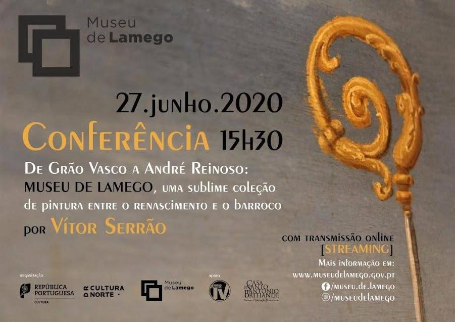 Conferência | «De Grão Vasco a André Reinoso» | Professor Vítor Serrão