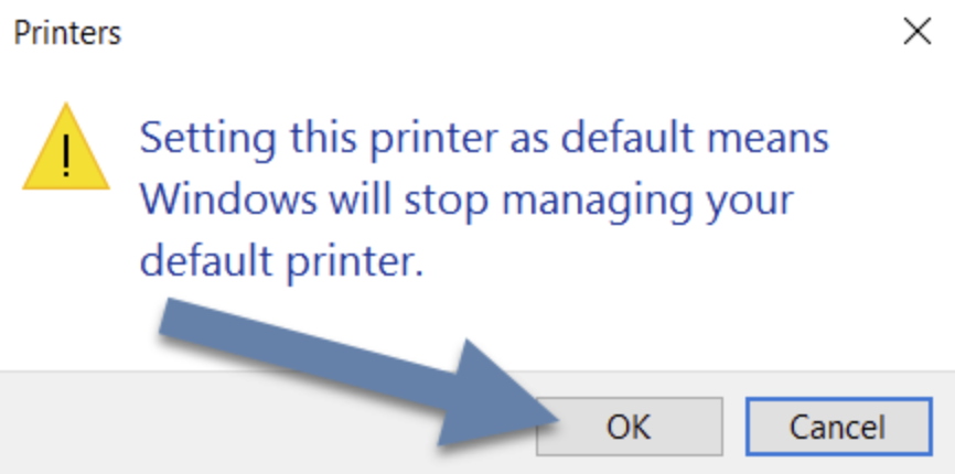 If you have the Let Windows manage my default printer option checked, the printer dialog box with the message Setting this printer as default means Windows will stop managing your default printer will prompt, click on the OK button to confirm.