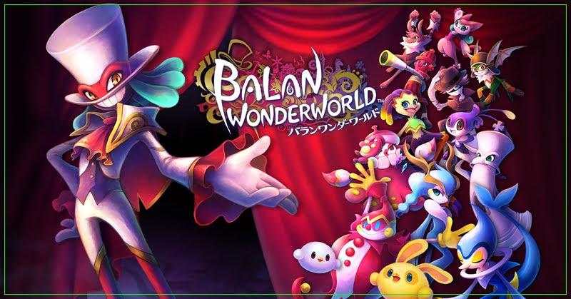 Balan Wonderworld เกมแอ็คชั่นจากผู้สร้าง Sonic เจอกันปี 2021