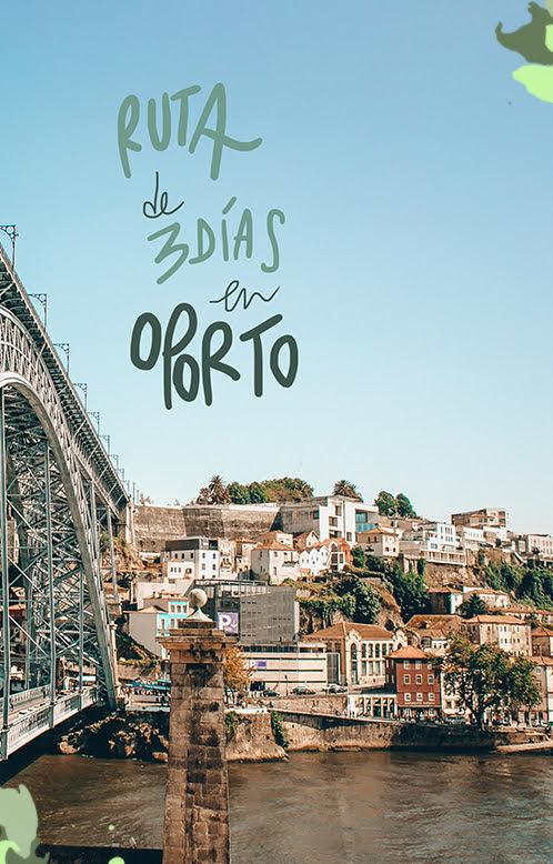3 días en Oporto