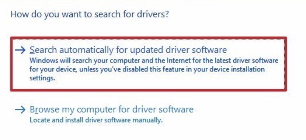 Click on the Search automatically for the drivers or Search automatically for updated driver software option.