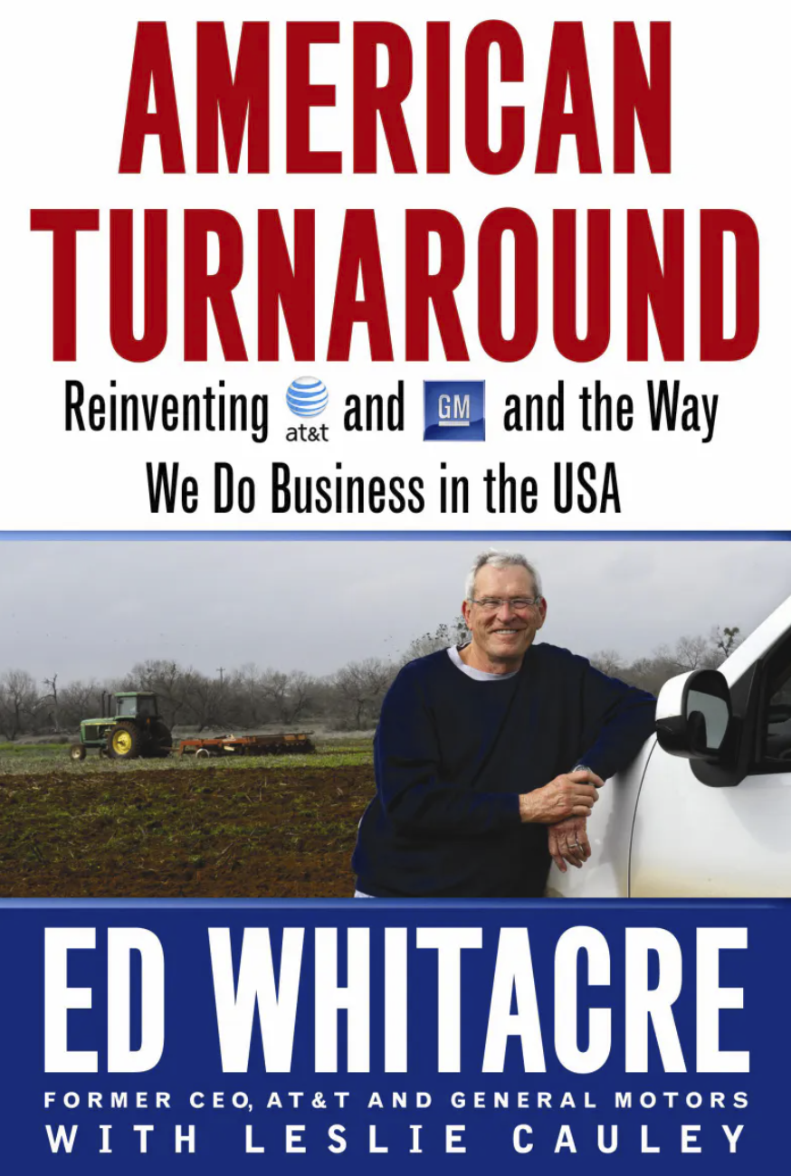 American Turnaround - Reinventing AT&T and GM and the Way to Do Business