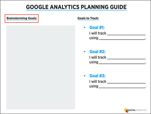 """Using the """"Brainstorming Goals"""" section on your Worksheet, jot down actions you want to track using goals, and how you plan to track it."""