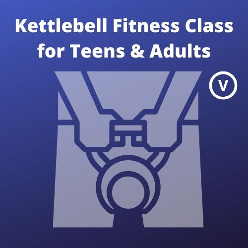 Kettlebell Fitness Class for Teens & Adults