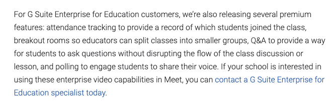 Changes to GSuite Enterprise for Education customers: Attendance tracking, polling, breakout groups.