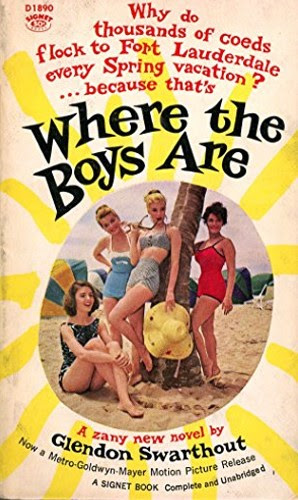 THE MOVIE BOOKS: WHERE THE BOYS ARE BY GLENDON SWARTHOUT (1960)