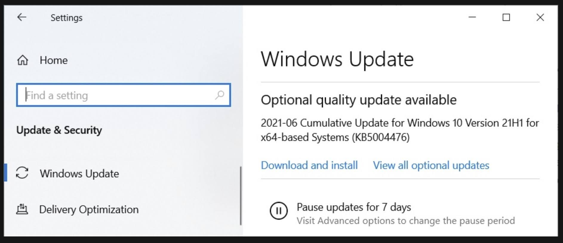 """Manually look for the KB5004476 optional patch which should appear under the """"optional updates"""" section."""
