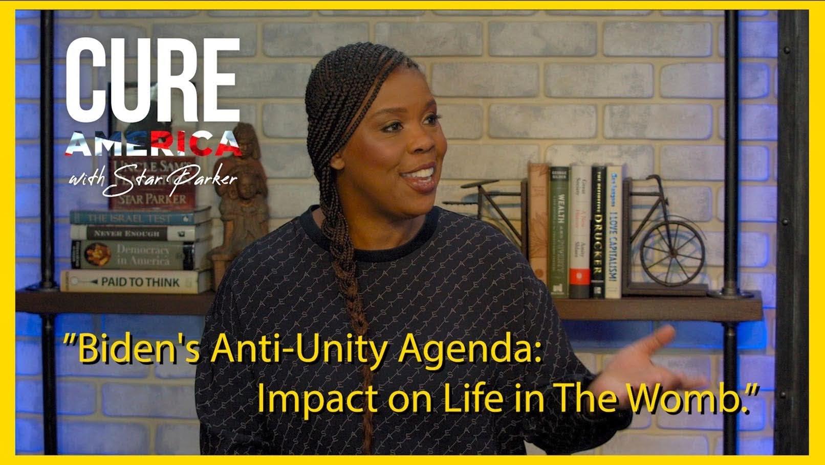Biden's Anti-Unity Agenda: Impact on Life in the Womb