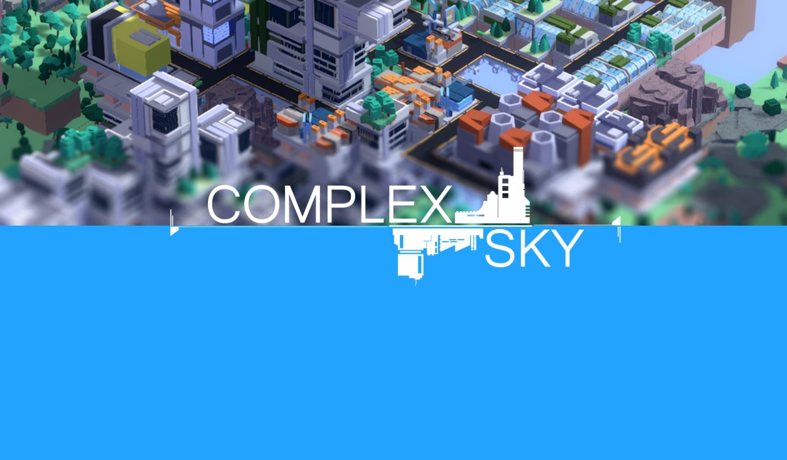 Build Vertically In The Indie City Builder Sim Complex Sky
