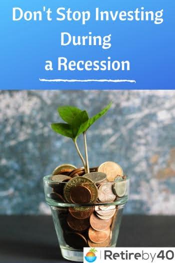 Não pare de investir durante uma recessão