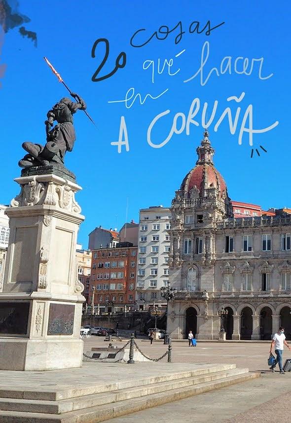 que ver y hacer en A Coruña
