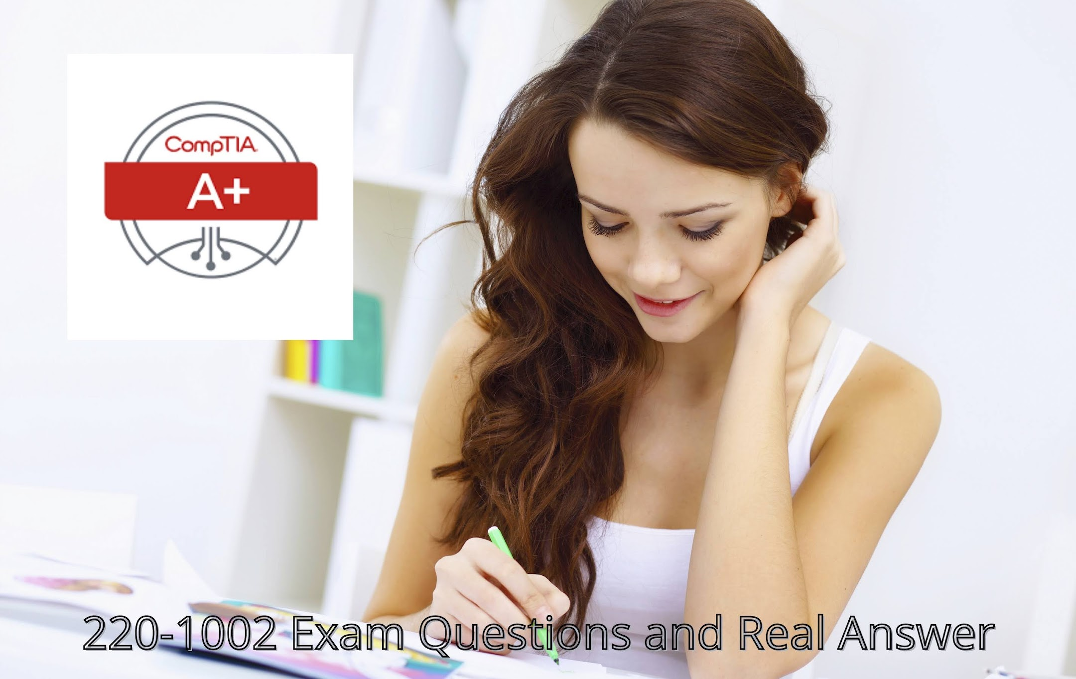 CompTIA A+ Core 2 (220-1002) Exam Questions and Answers