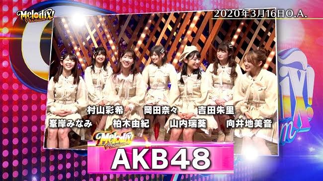 200511 (720p+1080i) Premium MelodiX! (AKB48 Part)