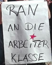 Plakat: «Ran an die Arbeiterklasse».