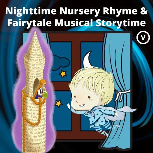 Nightime Nursery Rhyme & Fairytale Musical Storytime