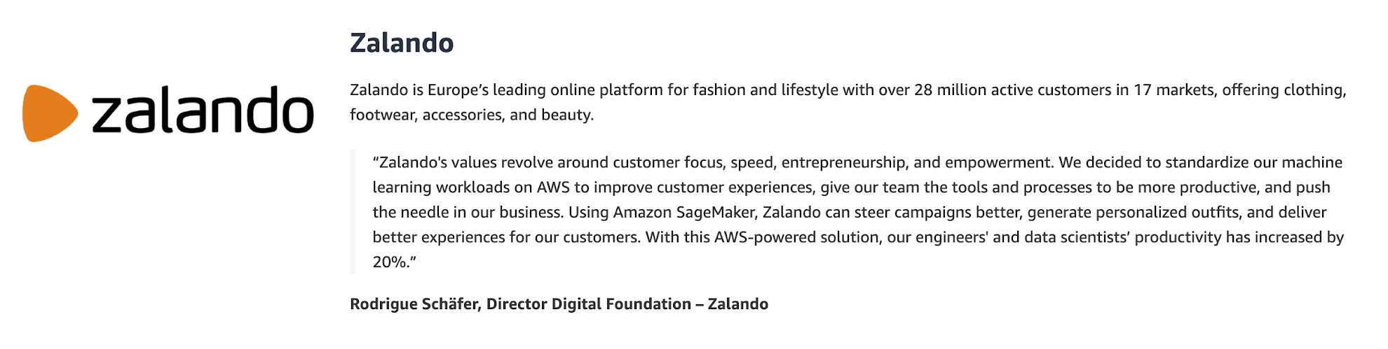 Using Amazon SageMaker, Zalando can steer campaigns better, generate personalized outfits, and deliver better experiences for our customers.