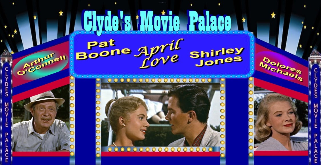 CLYDE'S MOVIE PALACE: APRIL LOVE (1957)