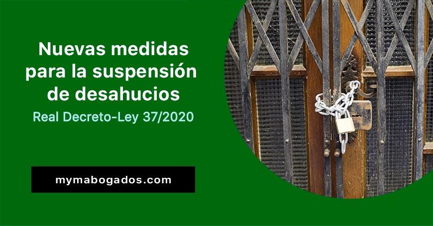 RD-ley 37/2020. Nuevas medidas para la suspensión de desahucios | Melián Abogados