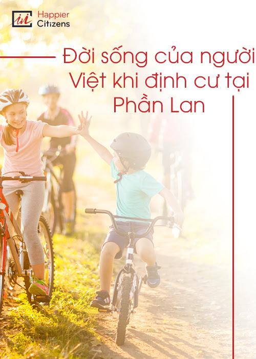 Cuộc-sống-của-người-Việt-như-thế-nào-khi-định-cư-tại-Phần-Lan?