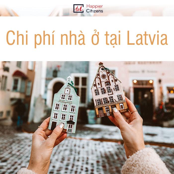 Tổng-hợp-chi-phí-định-cư-Latvia-2021