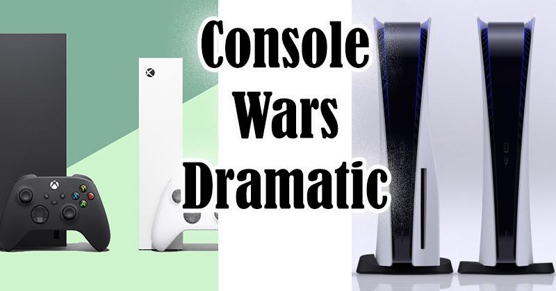 PS5 VS XSX Dramatic ดราม่าเมื่อเครื่องกำลังจะออกขายในไม่กี่สัปดาห์ข้างหน้า