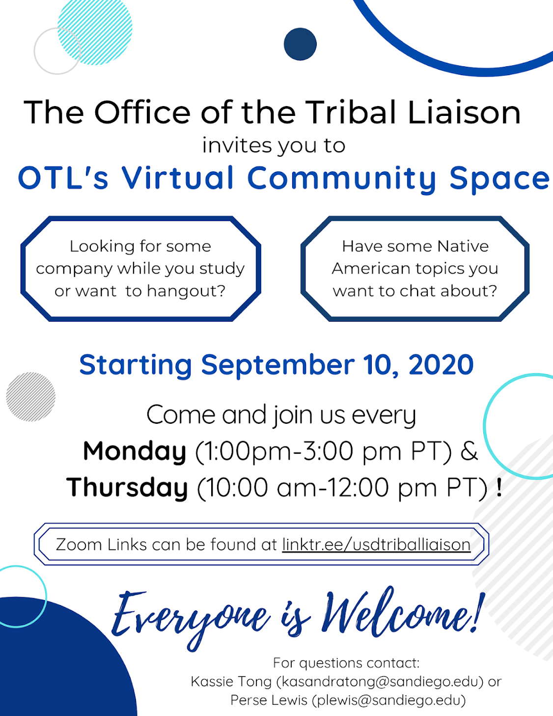 Office of the Tribal Liaison Community Space Hours: Mondays from 1-3pm and Thursdays from 10am-12pm