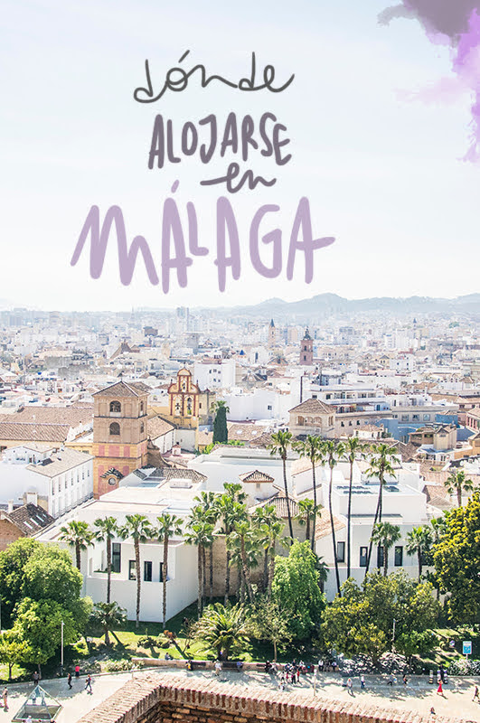 zonas donde alojarse en Málaga