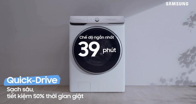 Lý do để bạn chọn mua máy giặt của Samsung Công nghệ giặt nhanh Quick Drive
