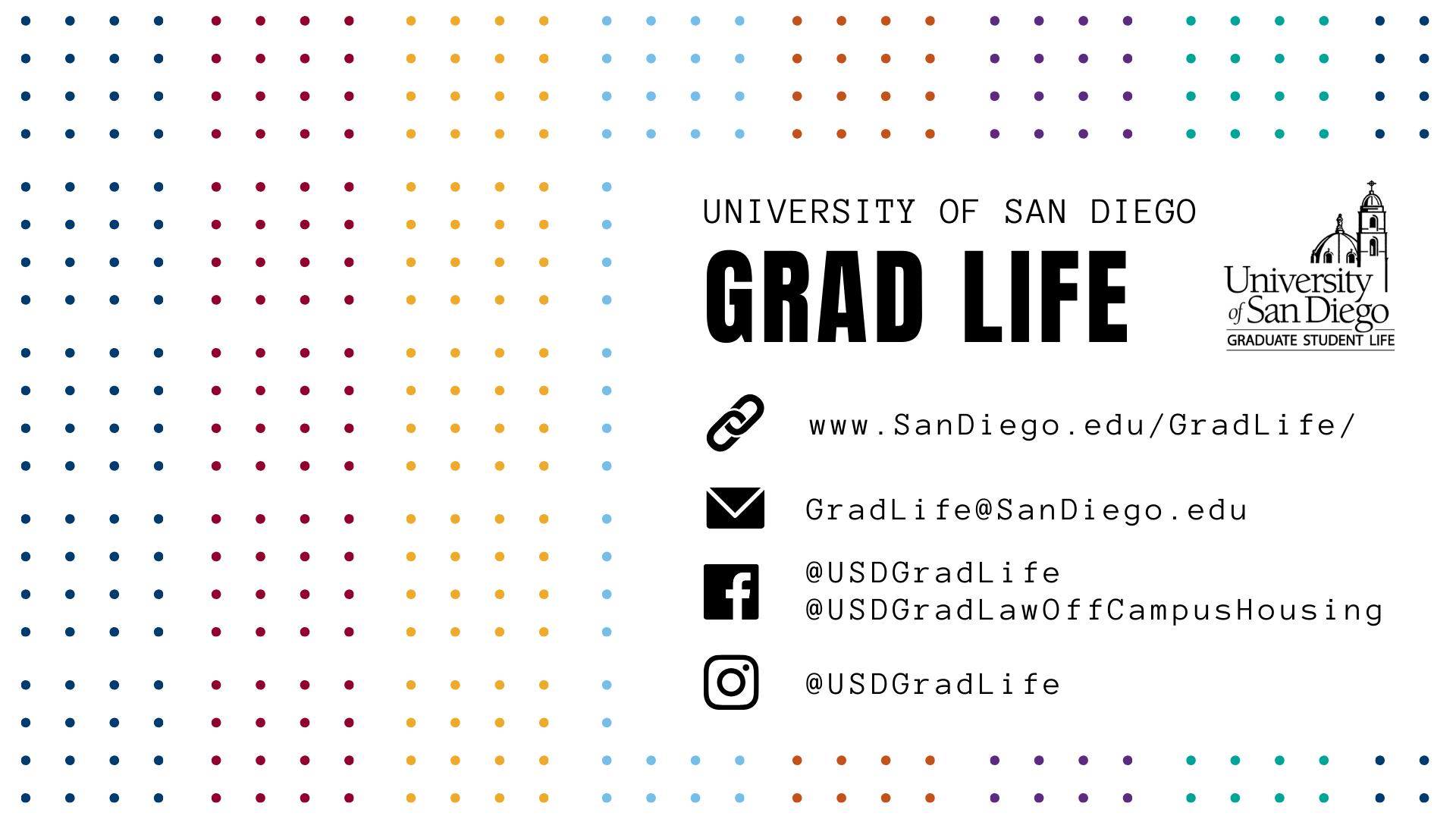 Contact us at gradlife@sandiego.edu