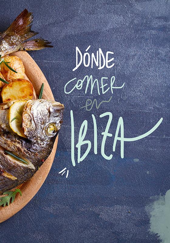 restaurantes donde comer en Ibiza
