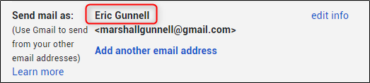 You will see the newly entered display name next to the Send mail as section in the Gmail settings menu.
