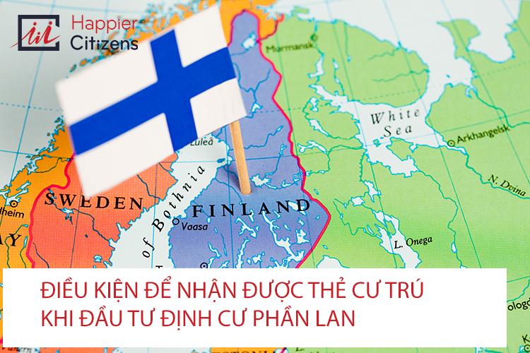Điều-kiện-để-nhận-được-thẻ-cư-trú -khi-đầu-tư-định-cư-Phần-Lan