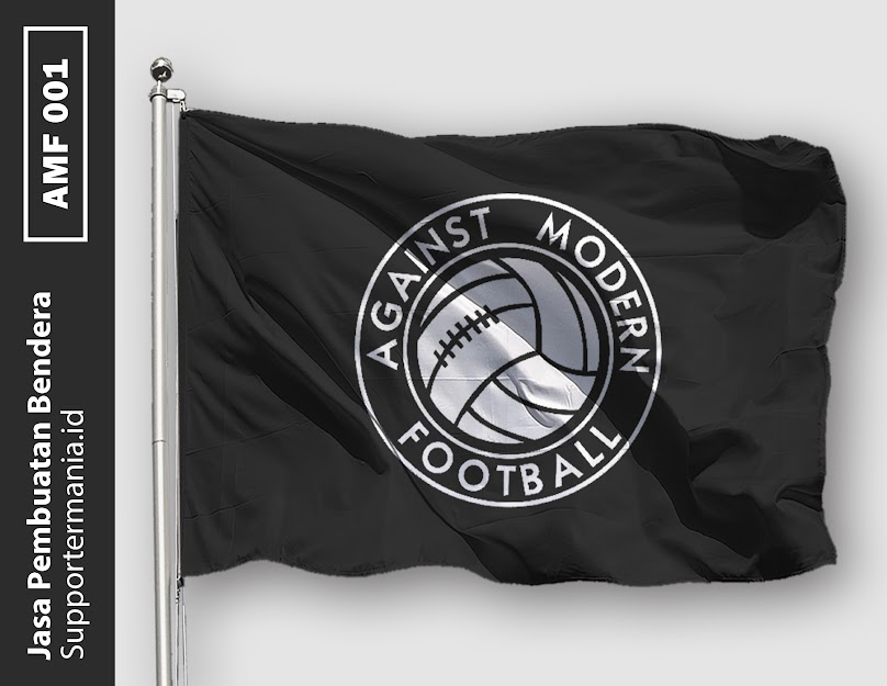 Desain Bendera atau Mini Flag Against Moder Football Ultras