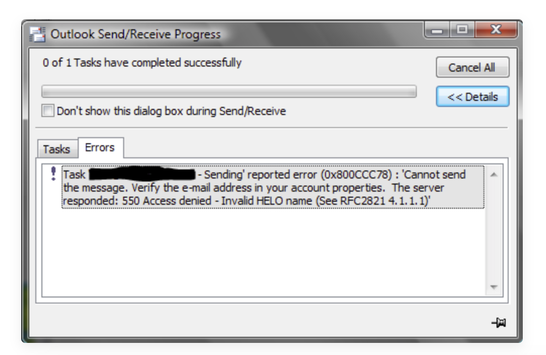 Task XXX - Sending reported error (0x800CCC78): 'Cannot send the message. Verify the e-mail address in your account properties. The server responded: 550 Access denied - Invalid HELO name (See RFC2821 4.1.1.1)'