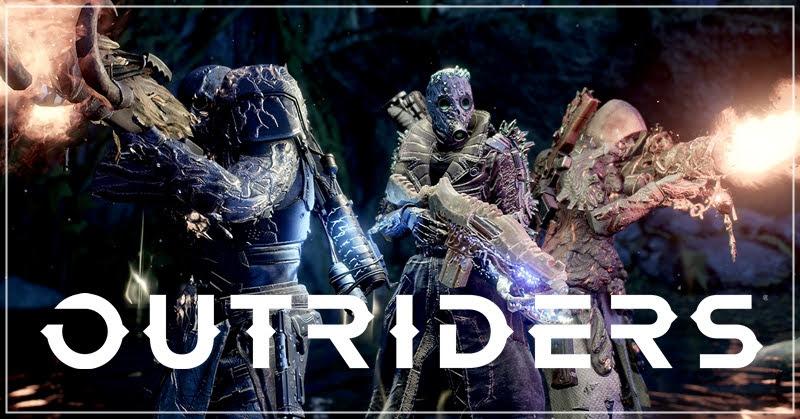Outriders ปล่อยเดโมให้ทดลองเล่น แต่ประกาศเลื่อนวางจำหน่าย
